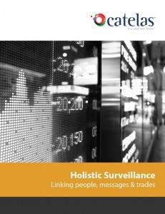 Holistic Surveillance - integrating risk across silos - news trade and communications